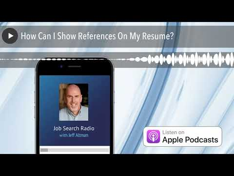 how can i show references on my resume job search radio jeff